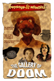 Pupsock & Wendell and the Gallery of Doom